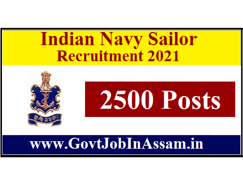 Indian Navy Sailor Recruitment 2021 :: Apply Online For 2500 AA & SSR Vacancy