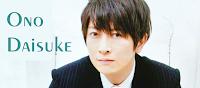 http://armazem-otome.blogspot.com.br/2016/03/seiyuu-ono-daisuke.html