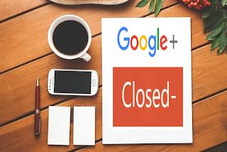 Alasan Google+ Ditutup