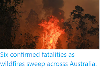 https://sciencythoughts.blogspot.com/2019/11/six-confirmed-fatalities-as-wildfires.html