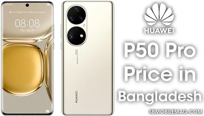 Huawei P50 Pro, Huawei P50 Pro Price, Huawei P50 Pro Price in Bangladesh