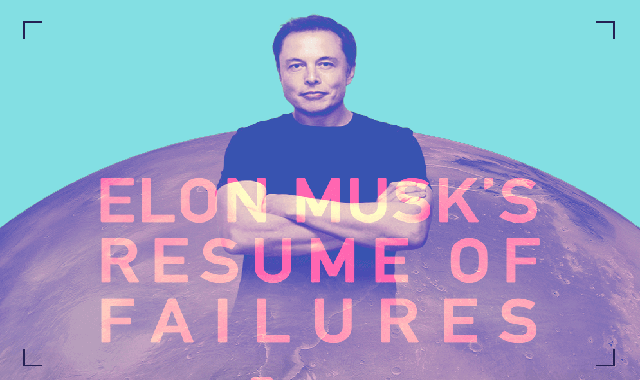 Elon Musk's Resume of Failures #infographic