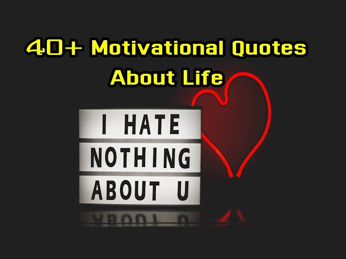 Easy to Share Motivational Quotes on Life
