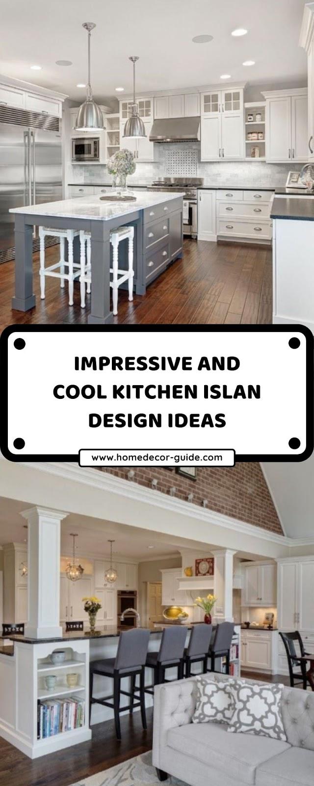 IMPRESSIVE AND COOL KITCHEN ISLAN DESIGN IDEAS
