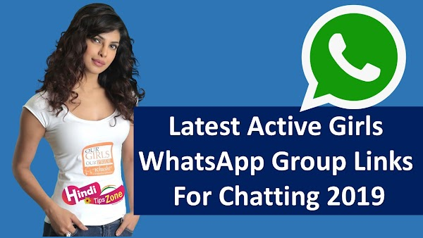 Latest Active Girls Whatsapp Group Links For Chatting 2019