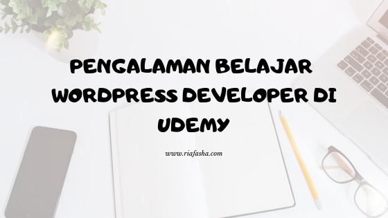 pengalaman saat belajar wordpress developer di udemy