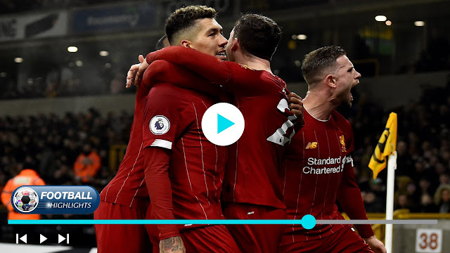 Wolverhampton Wanderers vs Liverpool – Highlights