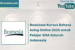 Beasiswa Kursus Bahasa Asing Online 2020 untuk Pelajar SMA Seluruh Indonesia