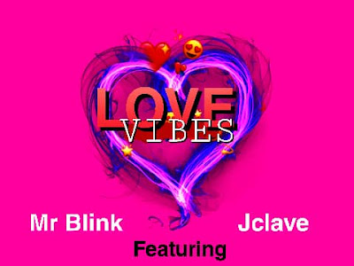 [Music] Mr.blink ft J.clave - love vibes