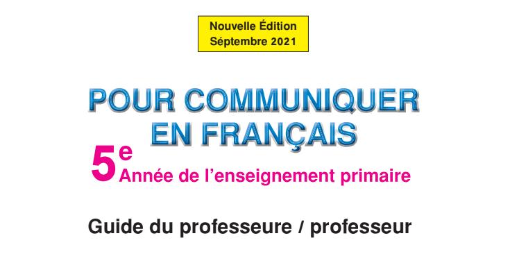 Guide Français 5ème Année 2021 Pour communiquer