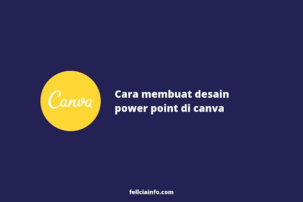 Cara Membuat Desain Power Point (PPT) di Canva