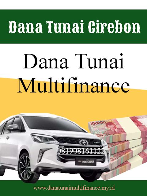 Dana Tunai Gadai BPKB Mobil Cirebon, Pinjaman Dana Tunai Gadai BPKB Mobil Cirebon