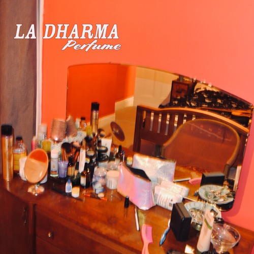 La Dharma Unveil New Single 'Perfume'