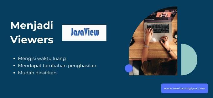 manfaat menjadi viewers di jasaview