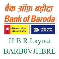 Vijaya Baroda Bank H B R Layout Branch New IFSC, MICR