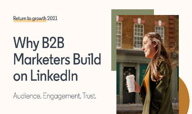 Why B2B Marketers Build On LinkedIn #infographic