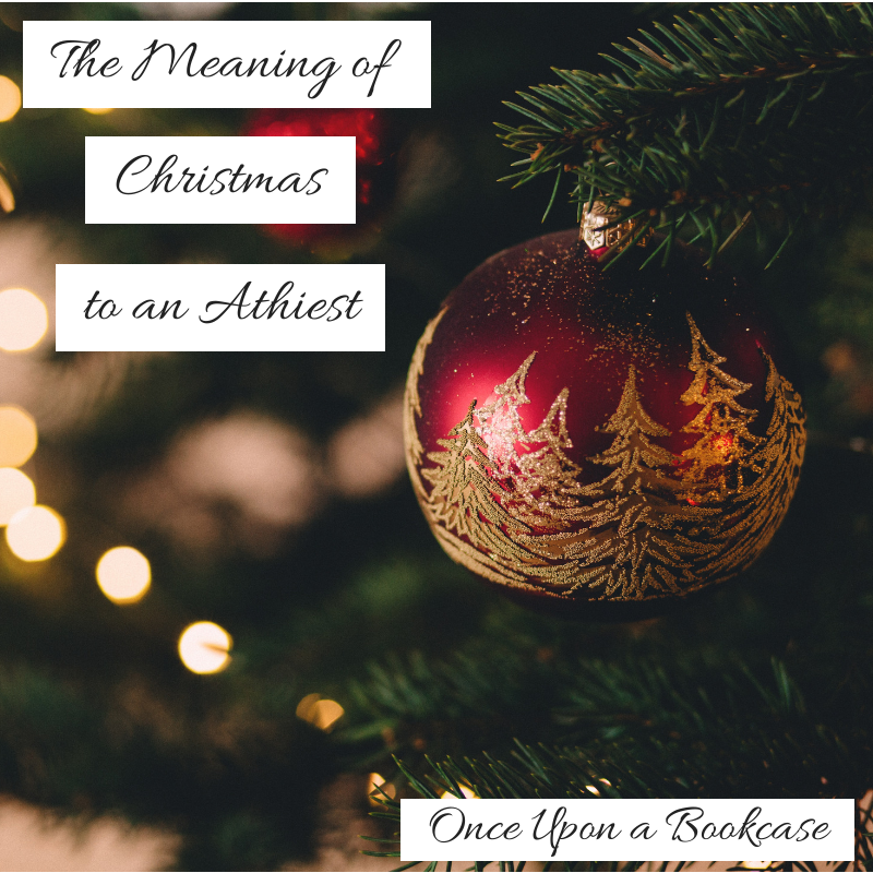 The Meaning of Christmas to an Atheist