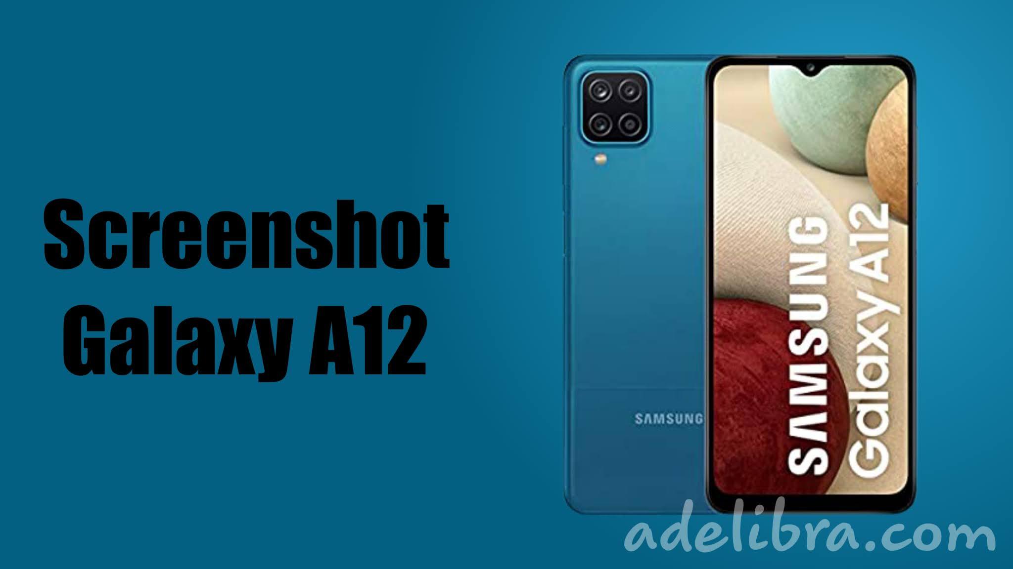 How to take Screenshot Samsung Galaxy A12