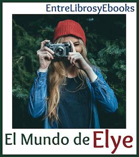 Conoce el primer relato de Elye