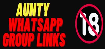 Hot Aunty WhatsApp Group links list 2021