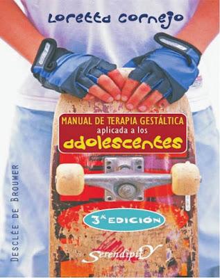 PDF - MANUAL DE TERAPIA GESTÁLTICA  APLICADA A LOS ADOLESCENTES