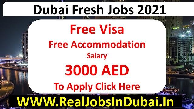 Latest Dubai Free Jobs 2021