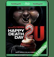 FELIZ DÍA DE TU MUERTE 2 (2019) WEB-DL 1080P HD MKV ESPAÑOL LATINO