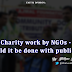Faith: Opinion: Charity work by NGOs – Should it be done with publicity?