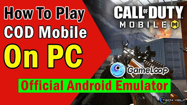 How to Download & Play Call of Duty Mobile On PC
