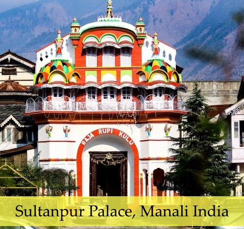 Manali Attraction - Sultanpur Palace