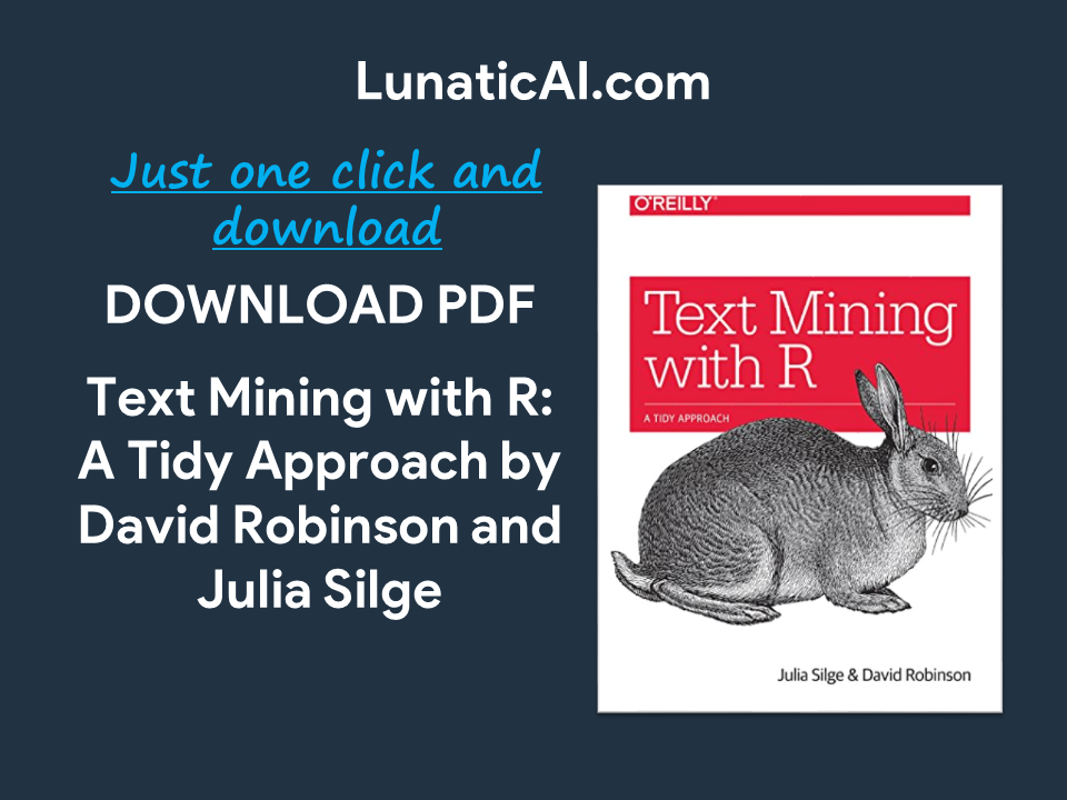 Text Mining with R: A Tidy Approach Pdf