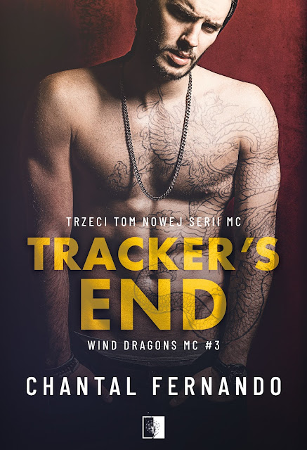 """Chantal Fernando """"Tracker's End"""" z nakładu Wydawnictwa NieZwykłego z premierą w dniu 28.04.2021 r."""