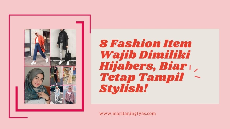 fashion item wajibnya hijabers