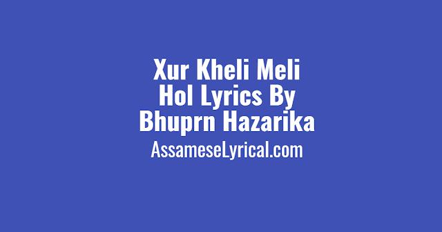 Xur Kheli Meli Hol Lyrics