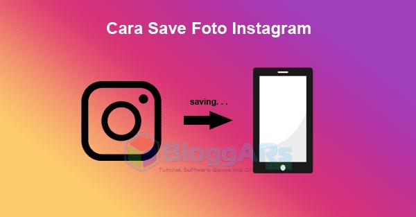 Cara Mudah Save Foto/Gambar di Instagram