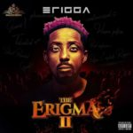 "[Video + Audio] Erigga – ""Welcome To Warri"" (Mp3 / Mp4 Download)"