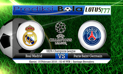 PREDIKSI  SKOR  Real Madrid vs Paris Saint Germain  15 Februari 2018