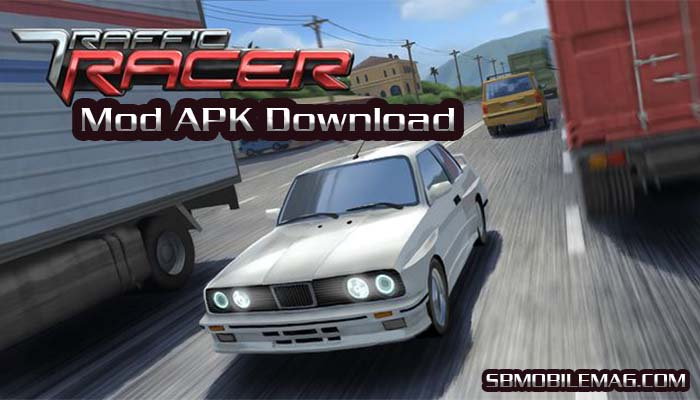 Traffic Racer Mod APK Download, Traffic Racer Mod APK Hack