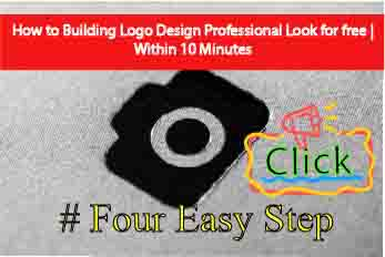 How to Building Logo Design Professional Look for free | Within 10 Minutes
