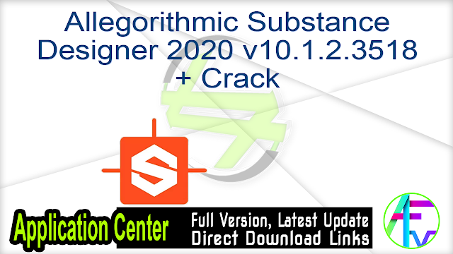 Allegorithmic Substance Designer 2020 v10.1.2.3518 + Crack