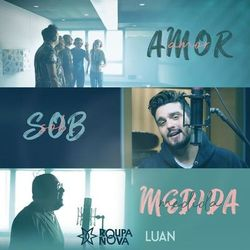 Amor Sob Medida – Roupa Nova Part. Luan Santana download grátis