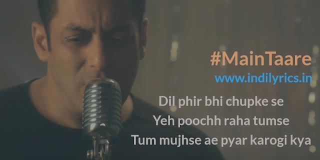 Main Taare | Salman Khan | Notebook | Song Lyrics with English Translation and Real Meaning | Manoj Muntashir, Vishal Mishra