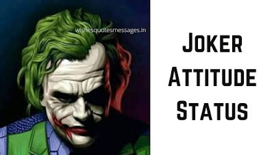 Joker Whatsapp Status: Download FREE Joker Attitude Status