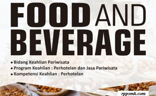 Download Rpp Mata Pelajaran Food and Beverage Smk Kelas XI Kurikulum 2013 Revisi 2017 / 2018 Semester Ganjil dan Genap | Rpp 1 Lembar