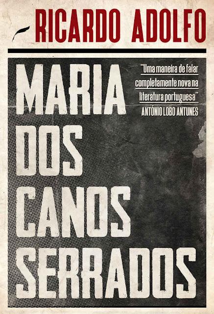 Maria dos Canos Serrados - Ricardo Adolfo