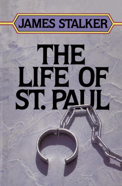 James Stalker-The Life Of St. Paul-