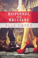 https://www.amazon.it/Risplendi-non-bruciare-Elle-Casey-ebook/dp/B07Q9LSLGF/ref=sr_1_7?qid=1571521906&refinements=p_n_date%3A510382031%2Cp_n_feature_browse-bin%3A15422327031&rnid=509815031&s=books&sr=1-7