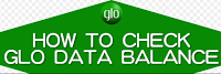How To Check Data Balance On Glo Nigeria | Full Guide