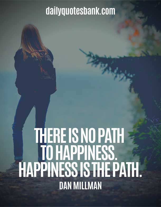 Quotes About Paths and Happiness