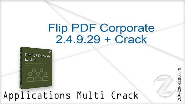 Flip PDF Corporate 2.4.9.29 + Crack    |  157 MB